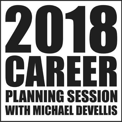 2018 Career Planning Session with Michael DeVellis