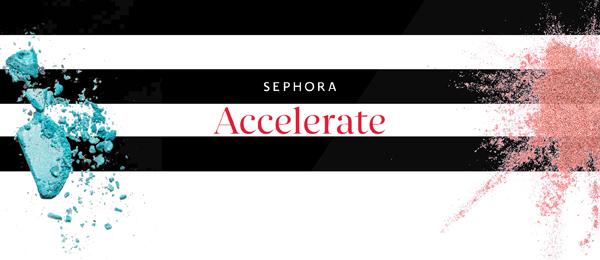 Sephora_Accelerate
